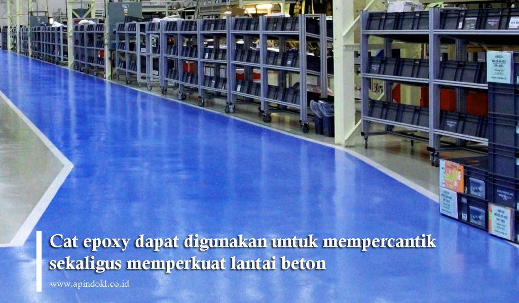 cat epoxy dapat digunakan untuk mempercanti dan memperkuat lantai beton