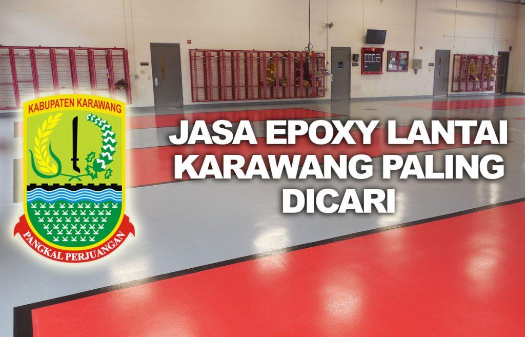 Jasa Epoxy Lantai Karawang Paling dicari
